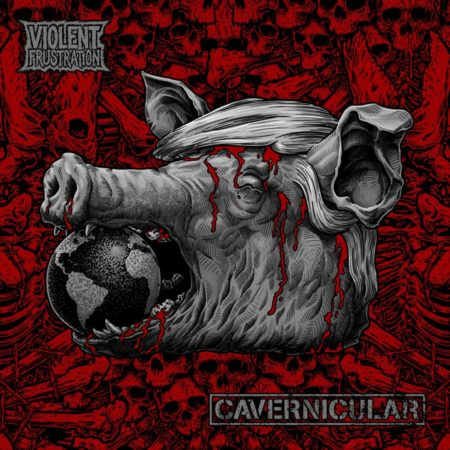 Cavernicular - Violent Frustration