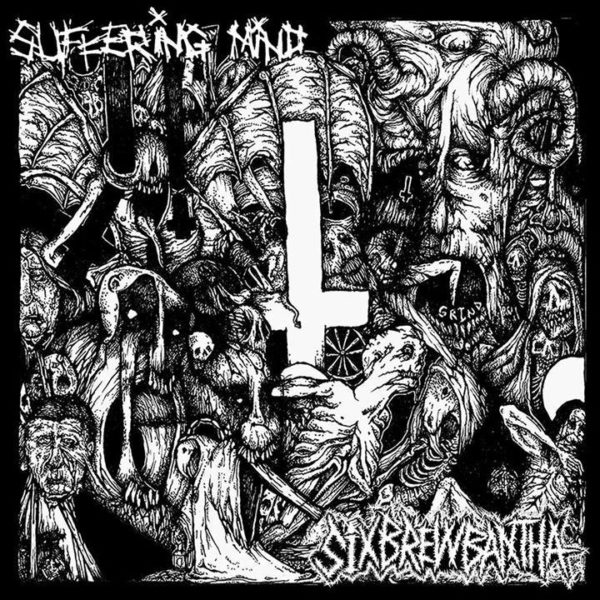 Suffering Mind / Six Brew Bantha - Split