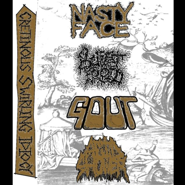 Nasty Face / Buffet Froid / Gout / Acid Shower - Cretinous Swirling Idiocy (4 Way Split)