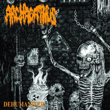 Archagathus - Dehumanizer