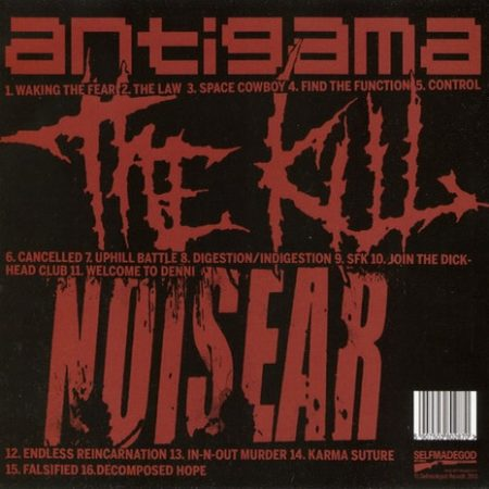 Antigama + The Kill + Noisear - Split