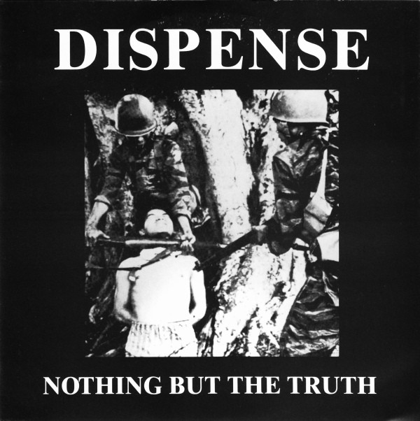 Dispense - Nothing But The Truth