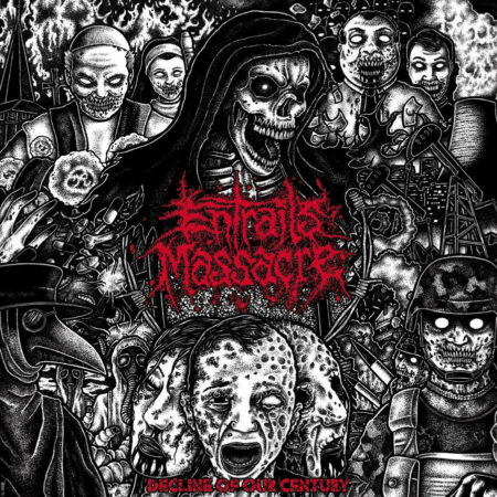 Entrails Massacre - Decline of our century