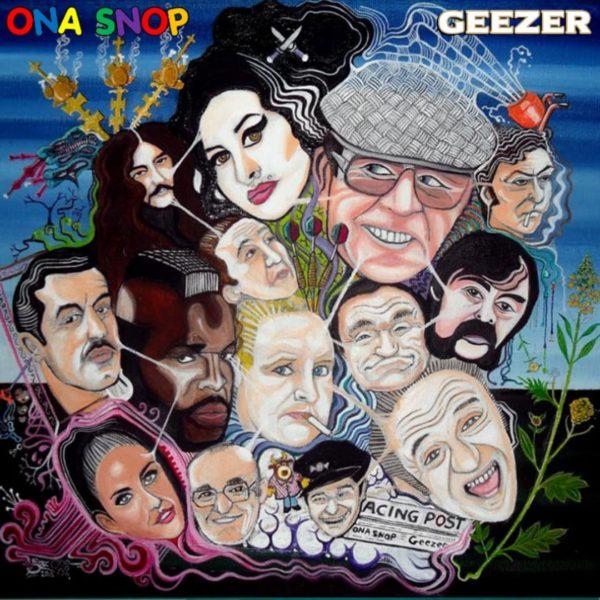 Ona Snop - Geezer