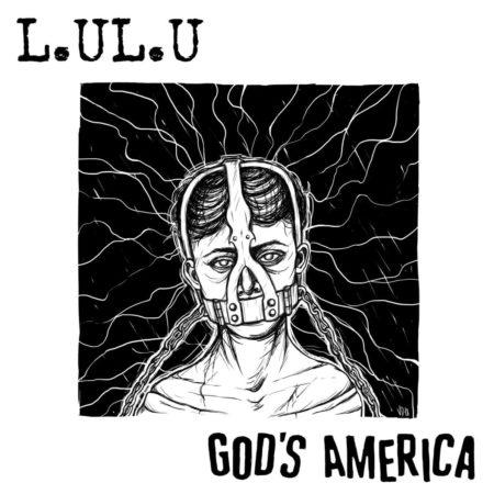 L.UL.U - God's America