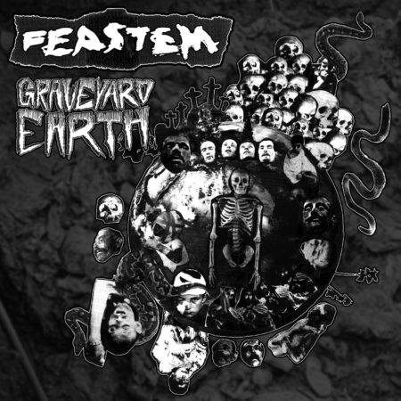 Feastem - Graveyard Earth