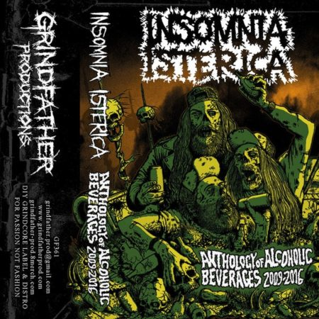 Insomnia Isterica - Anthology of Alcoholic Beverages 2009-2016