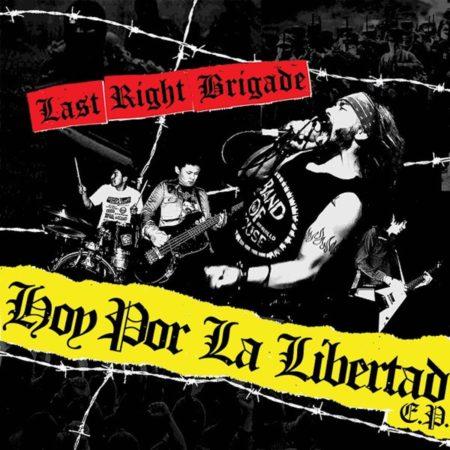 Last Right Brigade – Hoy Por La Libertad E.P.