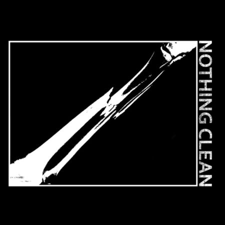 Nothing Clean - Art Of Burning Water - Split
