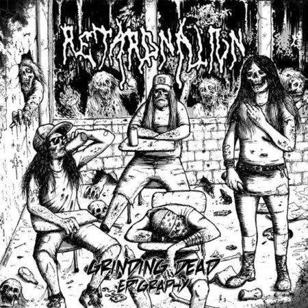 RetardNation - Grinding Dead Ep'graphy