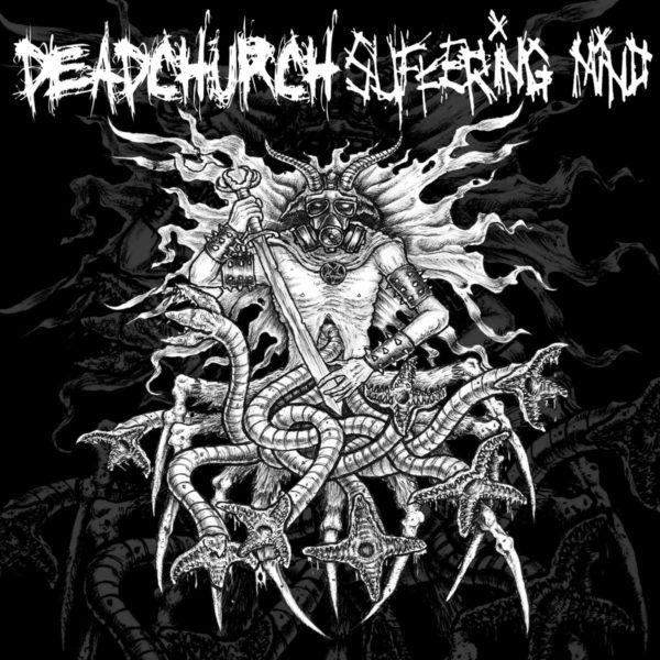 """Suffering Mind / Deadchurch - Split 5"""""""