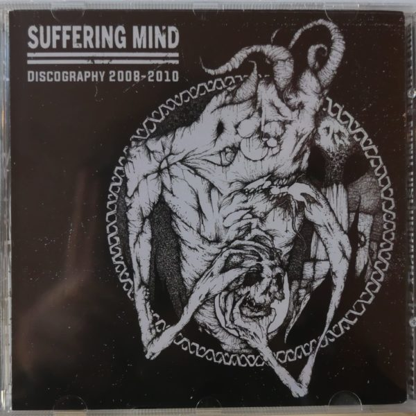 Suffering Mind Discography 2008-2010