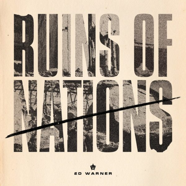Ed Warner - Ruins of Nations