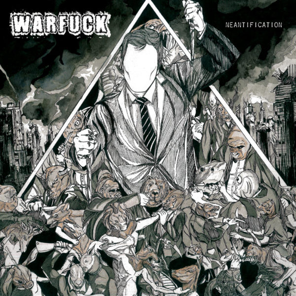 Warfuck - Neantification