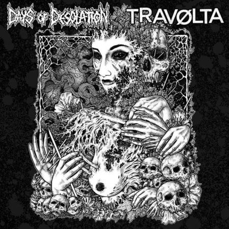 Travolta / Days of Desolation - Split