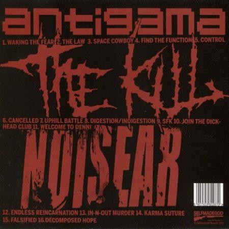 Antigama + The Kill + Noisear - Split