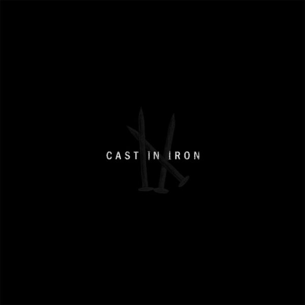 Cast In Iron - I-X