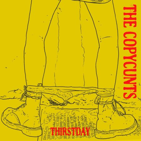 The Copycunts - Thirstday