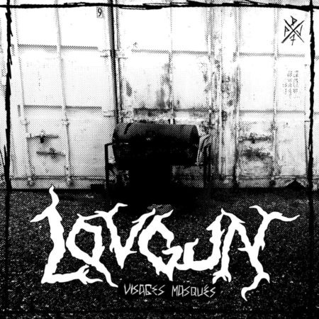 Lovgun - Visages Masqués
