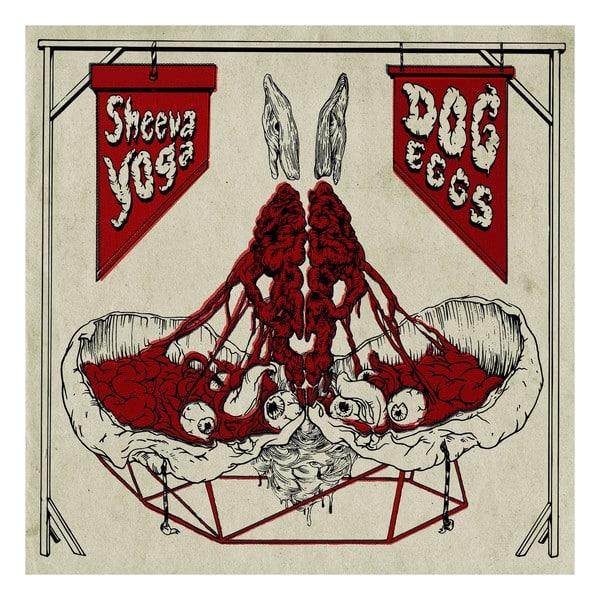 Sheeva Yoga / Dog Eggs - Split