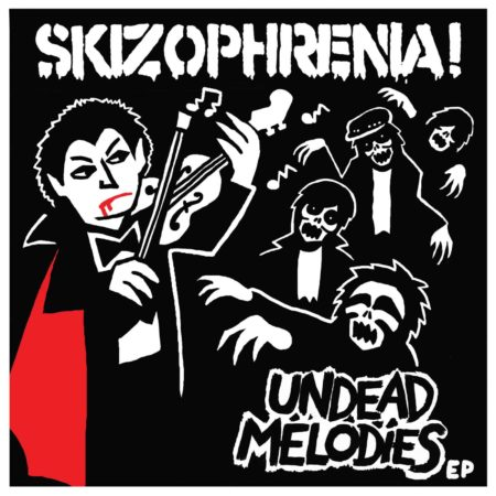 Skizophrenia - Undead Melodies EP